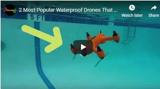 2 Most Popular Waterproof Drones