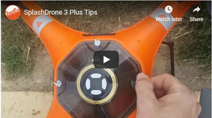 Splash Drone 3 Plus Tips