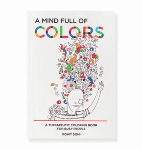 Mindful of Colors - a Therapeutic Coloring Book
