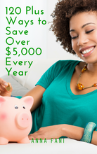 Load image into Gallery viewer, Here's over 120 ways to save over $5,000 every year by making a few changes in your lifestyle. All gain, no pain