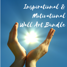 Load image into Gallery viewer, Inspirational & Motivational Wall Art Bundle Printable