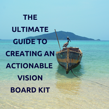 Load image into Gallery viewer, Ultimate Guide to Creating an Actionable Vision Board Kit