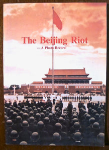 The Beijing Riot... the Government account of the Tiananman Massacre