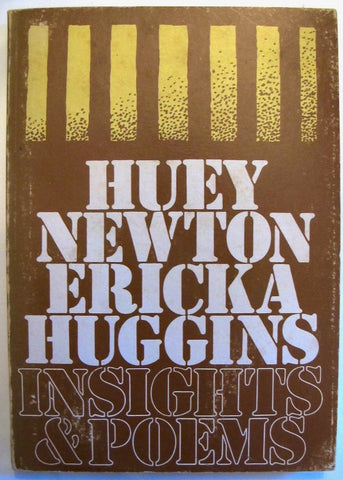 Huey Newton & Ericka Huggins Insights and Poems