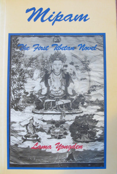 The First Tibetan Novel...
