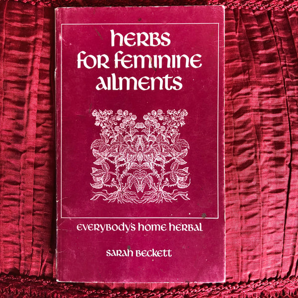Herbs for Feminine Ailments