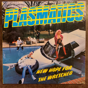 Plasmatics - New Hope For The Wretched