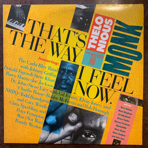A Tribute to Thelonious Monk - That's The Way I Feel Now