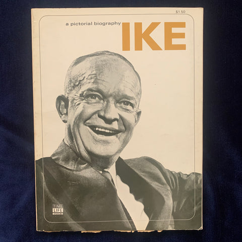 A Pictorial Biography Ike