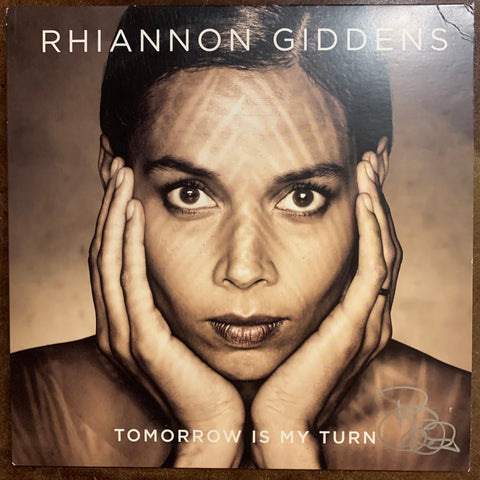 Rhiannon Giddens - Tomorrow is My Turn signed