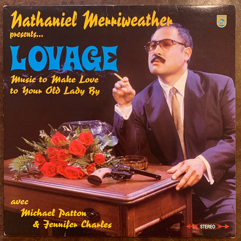 Nathaniel Merriweather - Lovage: Music to Make Love to Your Old Lady By