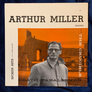 Arthur Miller reading from The Crucible - Death of a Salesman