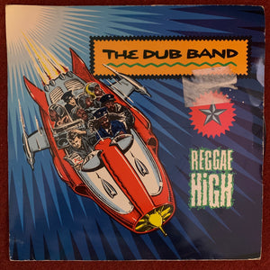 The Dub Band - Reggae High