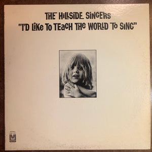 The Hillside Singers - I'd Like To Teach the World to Sing