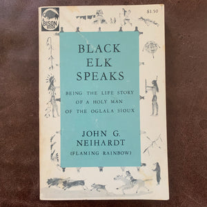 Black Elk Speaks by John G. Neihardt
