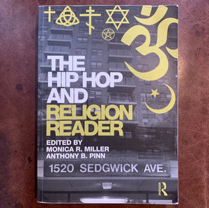 The Hip Hop and Religion Reader