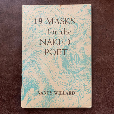19 Masks for the Naked Poet by Nancy Willard
