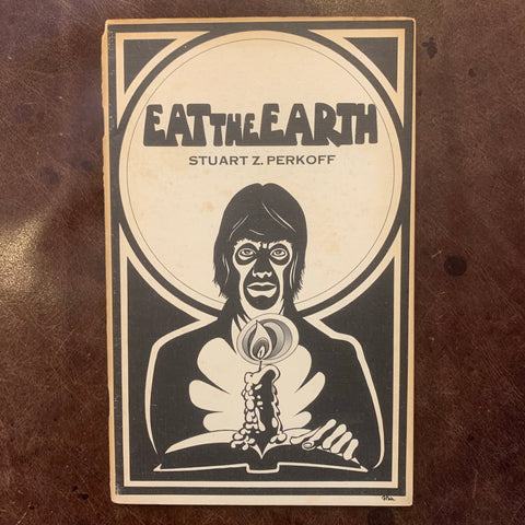 Eat the Earth by Stuart Z. Perkoff poetry
