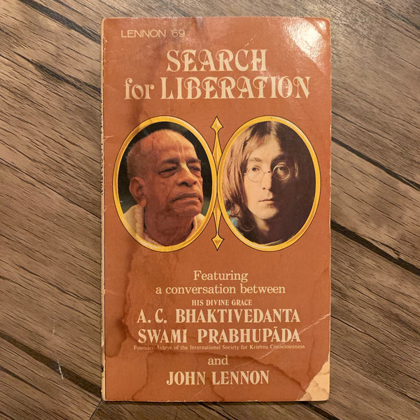 Search for Liberation conversation between A. C. Bhaktivedanta Swami Prabhupada and John Lennon