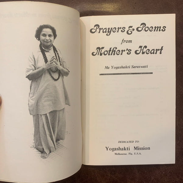 Prayers and Poems from Mother's Heart by Ma Yogashakti