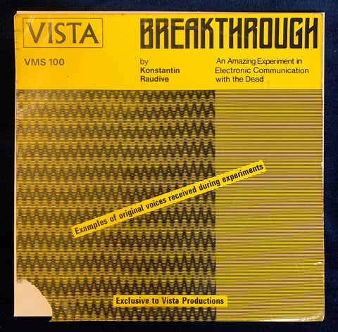 Breakthrough - Electronic Communication with the Dead