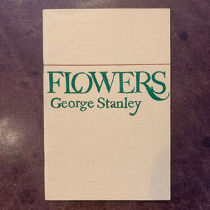 Flowers by George Stanley poetry