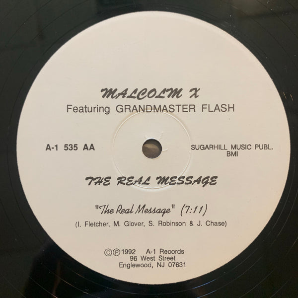 Malcolm X ft. Grandmaster Flash - The Real Message