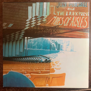 Joni Mitchell - Miles of Aisles