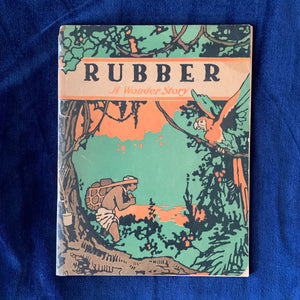 Rubber A Wonder Story