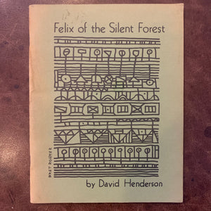 Felix of the Silent Forest by David Henderson poetry