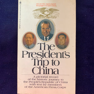 The President's Trip to China