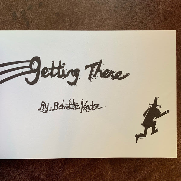 Getting There by Babette Katz