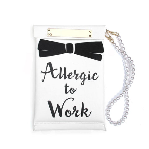 ALLERGIC TO WORK