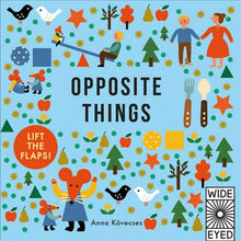 Opposite Things Board Book