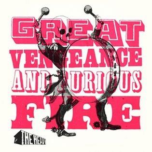 Great Vengeance And Furious Fire (Reissue)