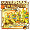 Marshall & The Fro - Live At The Backroom