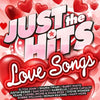 Just The Hits: Love Songs
