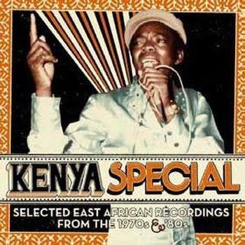 Kenya Special: Eastern African Recordings From The 70s & 80s