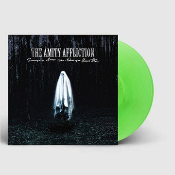 Everyone Loves You... Once You Leave Them (Fluro Green Vinyl)