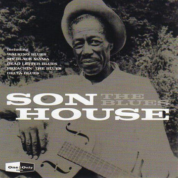 One & Only Blues - Son House