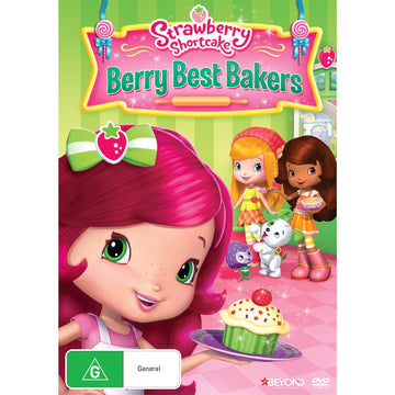 Strawberry Shortcake: Berry Best Bakers