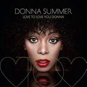 Image of Love To Love You Donna