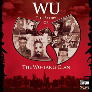 Wu: The Story Of The Wu-Tang Clan (Reissue)