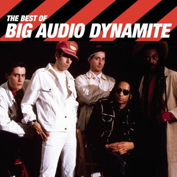 Best Of Big Audio Dynamite, The (Reissue)