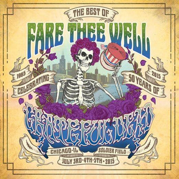 Fare Thee Well: Celebrating 50 Years Of Grateful Dead (The Best Of)