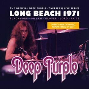 Deep Purple: Long Beach 1971 (2015 Reissue)