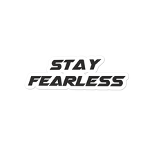 Stay Fearless Bubble-free stickers