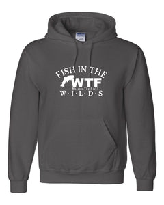 FISH THE WILDS WTF Pullover Hooded Sweatshirt