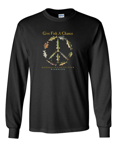 GIVE FISH A CHANCE • WARMWATER Long Sleeve T-SHIRT