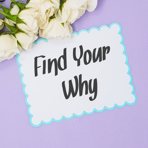 How to find your why in business